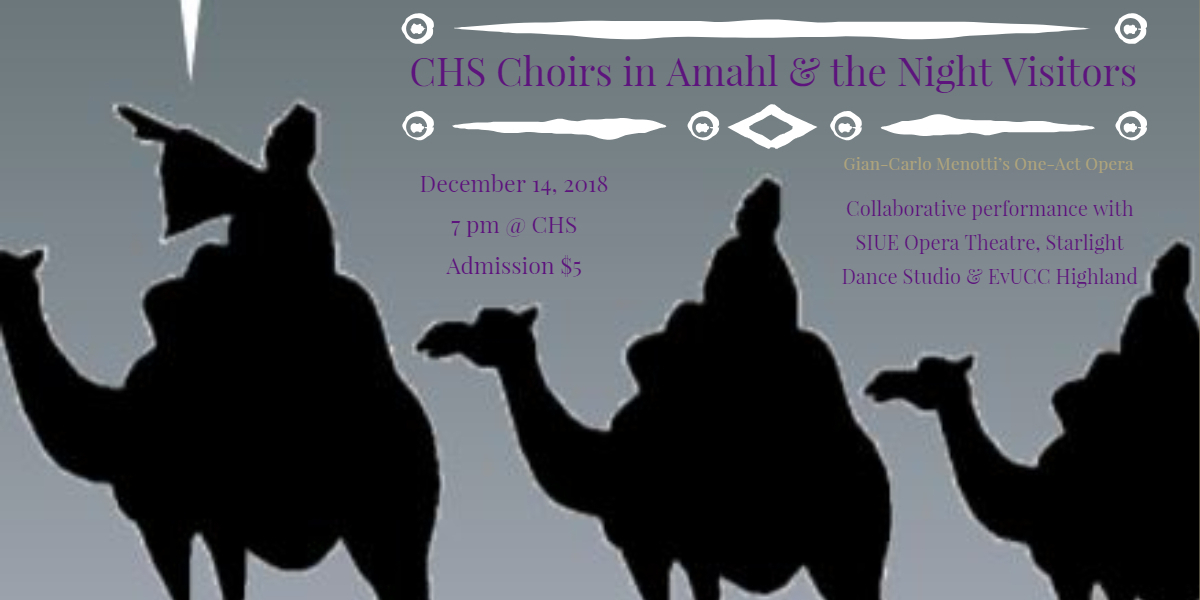 CHS Choirs Amahl and the Night Visitors Dec 2018
