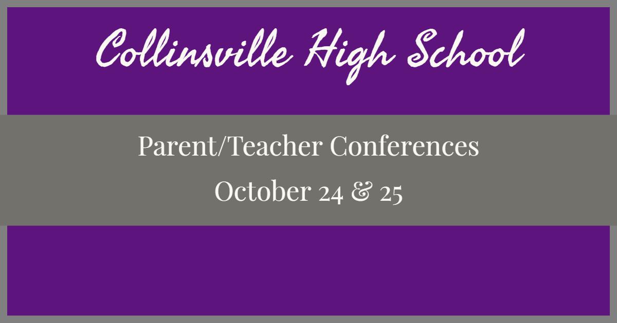 CHS 2019 Parent/Teacher Conference Information