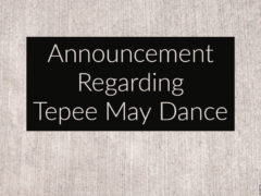 Announcement:  2018 May Dance Canceled by Tepee Board