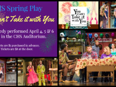 "CHS Presents 2019 Spring Play ""You Can't Take it with You"""