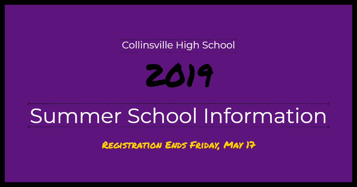 CHS Summer School 2019 Now Enrolling