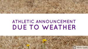 Athletic Announcement Due to Hot Weather