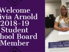 Student School Board Member Olivia Arnold Welcome