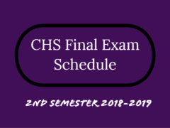 CHS 2nd Semester 2019 Final Exam Schedules