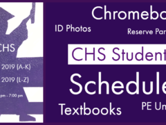 2019-20 CHS Students Report July 23-24 for Schedules, IDs, etc.