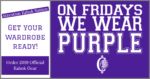 On Fridays We Wear Purple Order Promotion