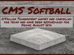 CMS Softball O'Fallon Tournament Games Postponed Until 8/16/2019