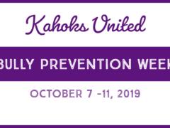 Kahoks United Bully Prevention Week Oct 7-11 2019