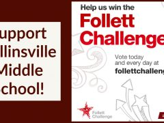 Vote to Help CMS win the 2019-20 Follett Challenge