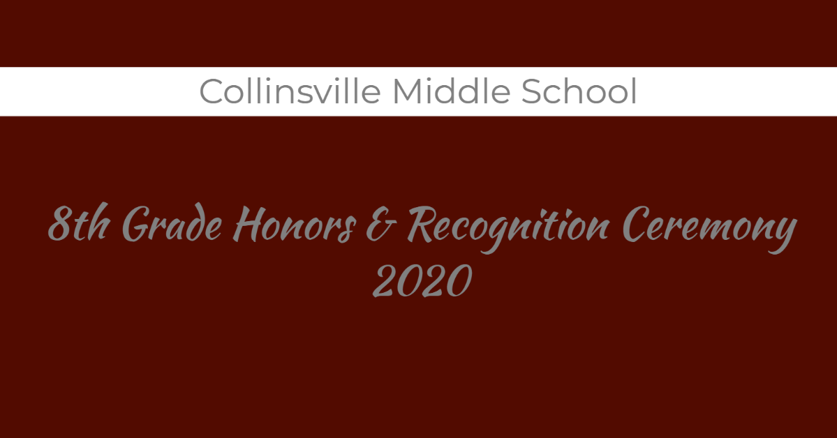 CMS Honors Ceremony May 2020