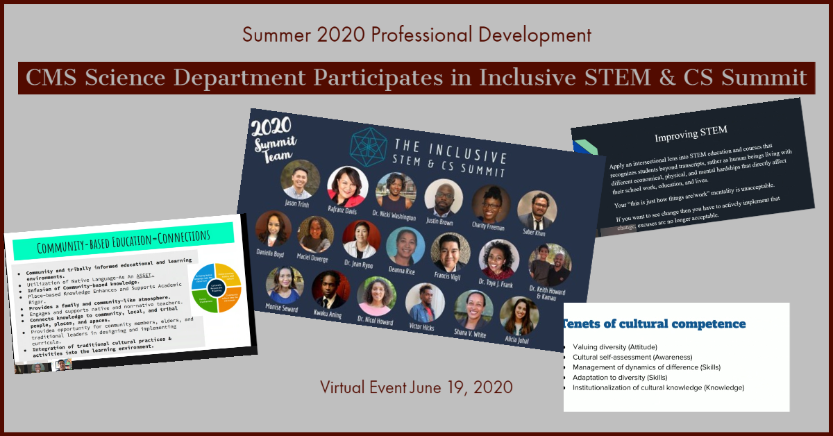 CMS Science Department Inclusive STEM Event June 2020
