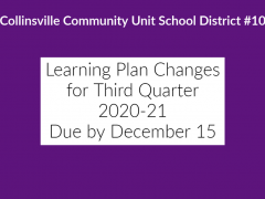 Learning Plan Changes for Third Quarter 2020-21 Due by December 15